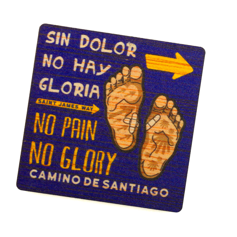 Painted wooden Magnet, No Pain No Glory
